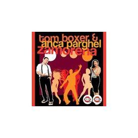 Zamorena - Tom Boxer & Anca Parghel