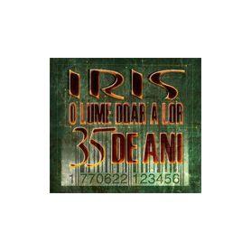 O lume doar a lor - 35 de ani - Iris