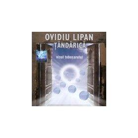 Visul tobosarului - Ovidiu Lipan Tandarica