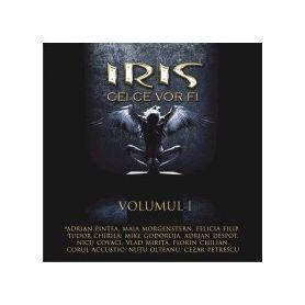 Cei ce vor fi - Volumul I - Iris