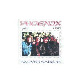 ANIVERSARE 35 / 1962 - 1997 - PHOENIX