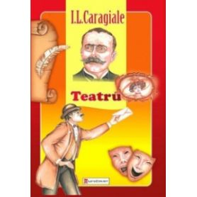 I.L. Caragiale - Teatru