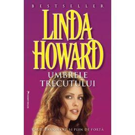 Linda Howard - Umbrele trecutului