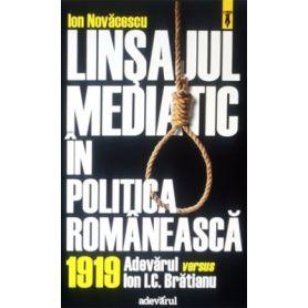 Ion Nov?cescu Lin?ajul mediatic în politica româneasc?