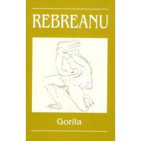 Rebreanu - Gorila