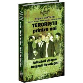 Grigore Cartianu - Teroristii printre noi