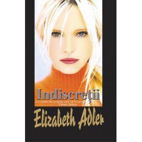 Elizabeth Adler - Indiscretii