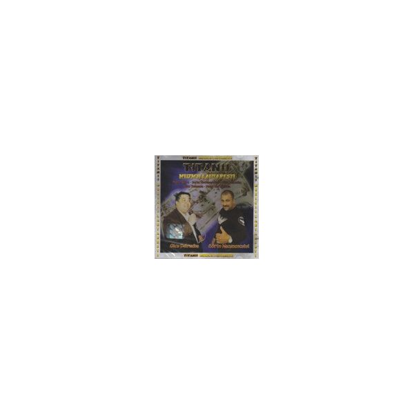 Muzicii Lautaresti - Titanii