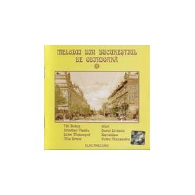 Vol. 1 - Melodii din Bucuresti