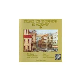 Vol. 2 - Melodii din Bucuresti