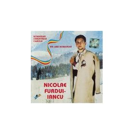 We are Romanian and Romanian Christmas Carols - Nicolae Furdui Iancu