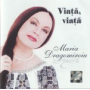 Viata viata - Maria Dragomiroiu