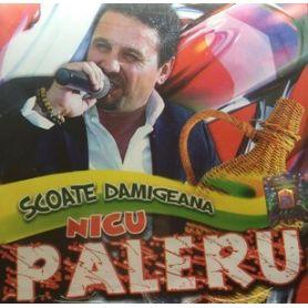 Scoate damigeana - Nicu Paleru