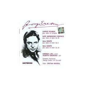 Caprice roumain - Suite - Sonate - George Enescu