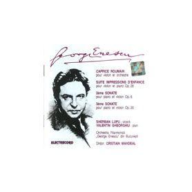 Caprice roumain - Suite - Sonate - George Enescu
