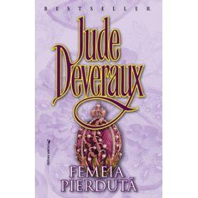 Jude Deveraux - Femeia pierduta