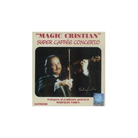 Super Caffee Concerto - Magic Cristian