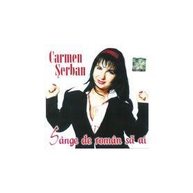 Sange de roman sa ai - Carmen Serban