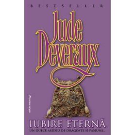Jude Deveraux - Iubire eterna