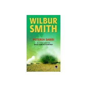 Wilbur Smith - Puterea sabiei