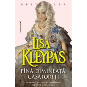 Lisa Kleypas - Pina dimineata, casatoriti