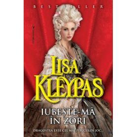 Lisa Kleypas - Iubeste-ma in zori