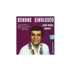 """""""Radu mamii, Radule"""" - Benone Sinulescu"""