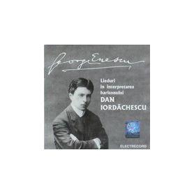 Dan Iordachescu - George Enescu