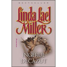 Linda Lael Miller - Îngerul dec?zut