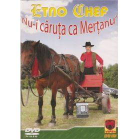 Etno Chef - Nu-i caruta ca Mertanu' - DVD