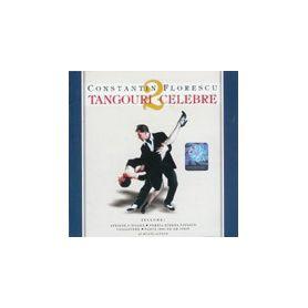 Tangouri celebre 2 - Constantin Florescu