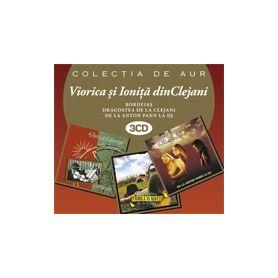 3CDColectia de aur - Viorica si Ionita din Clejani