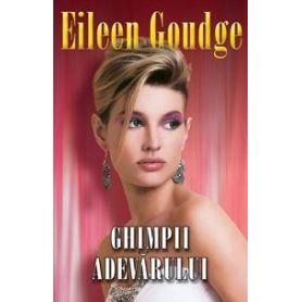 Eileen Goudge - Ghimpii adevarului