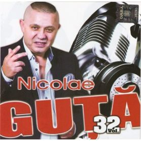 Vol. 32 - Nicolae Guta