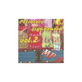 Vol. 2 - MP3 - Petrecere tiganeasca