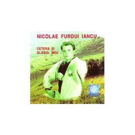 Cetera si glasul meu - Nicolae Furdui Iancu