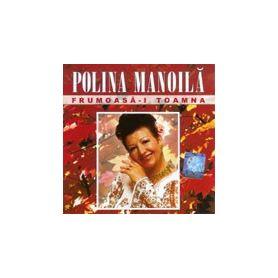 Frumoasa-i toamana - Polina Manoila