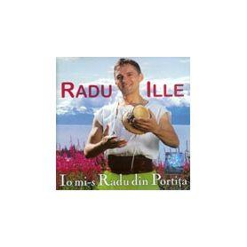 Io mi-s Radu din Portita - Radu Ille