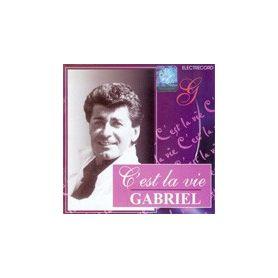 C'est la vie - Gabriel