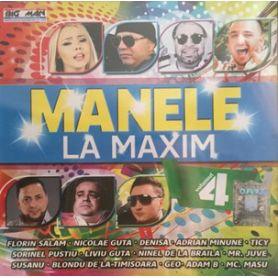 Volumul 4 - Manele La Maxim
