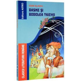 Ioan Slavici - Basme si Budulea Taichii