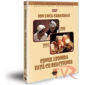 Ion Luca Caragiale - Conul Leonida / Fata cu reactiunea