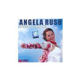 Spune-mi tu inima mea - Angela Rusu