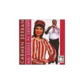 Mai badita fii destept - Carmen Serban