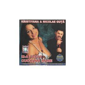 M-a facut cucoana mare - Kristiyana & Nicolae Guta