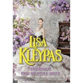 Lisa Kleypas - Strainul din bratele mele