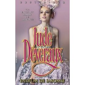 Jude Deveraux - Parfum de iasomnie