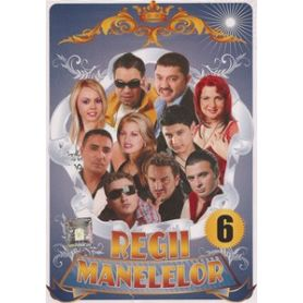 Regii Manelelor - Vol. 6 - DVD