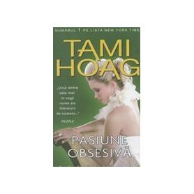 Tami Hoag - Pasiune obsesiva