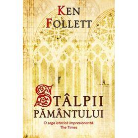 Ken Follett - Stalpii pamantului